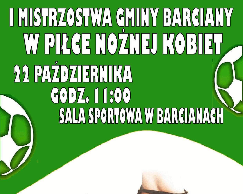 I Mistrzostwa Gminy Barciany wPiłce Nożnej Kobiet